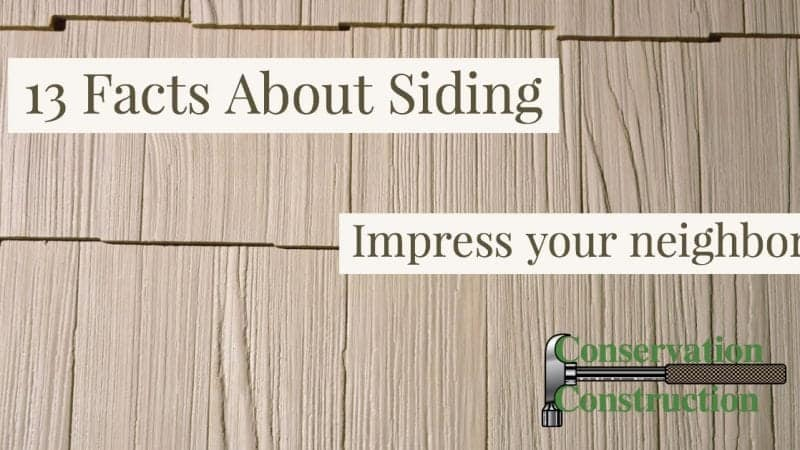 13 facts about siding, Siding Facts, Replacement SIding