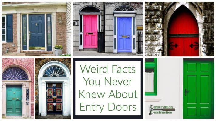 conservation construction, Entry Door Facts, New Entry Doors