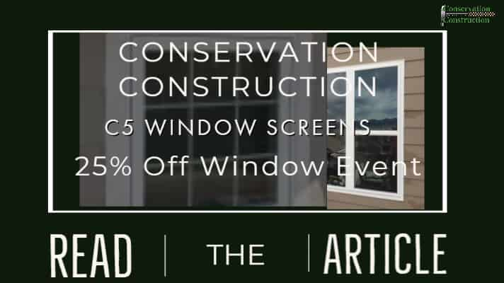 C5 Window Screens Conservation